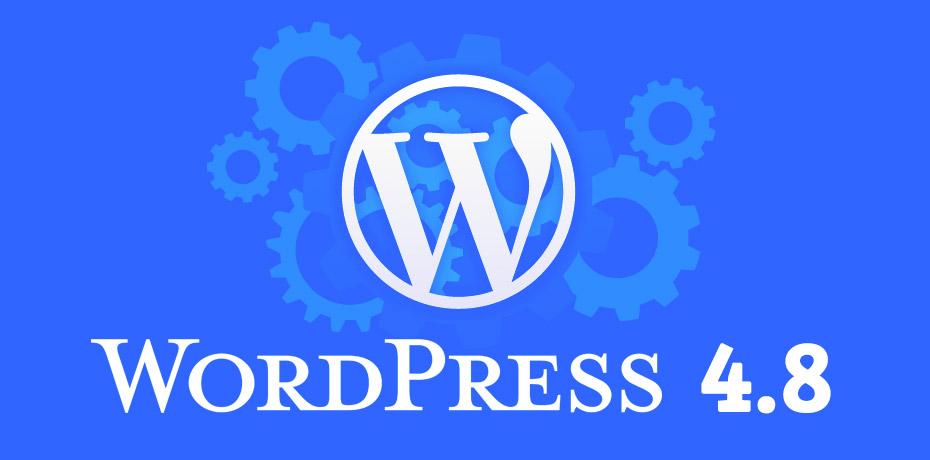 Vediamo le novità di WordPress 4.8, la nuova versione in arrivo