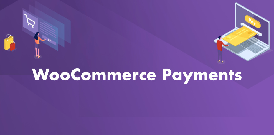 WooCommerce Payments Gestire pagamenti online in WordPress